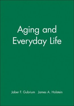 Aging and Everyday Life