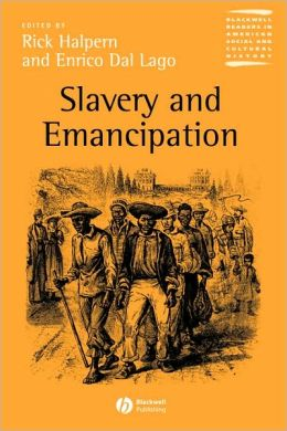 Slavery and Emancipation