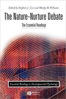 The Nature-Nurture Debate: The Essential Readings
