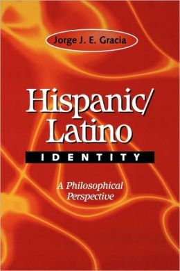 Hispanic / Latino Identity: A Philosophical Perspective
