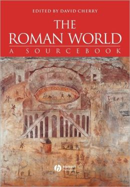 The Roman World: A Sourcebook