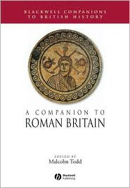 A Companion to Roman Britain( Blackwell Companion to British History)