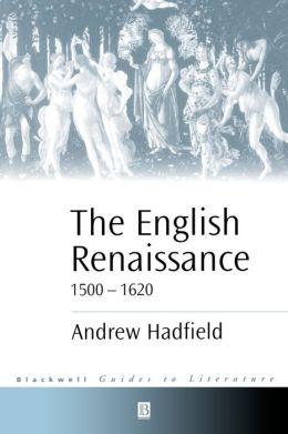 The English Renaissance 1500-1620