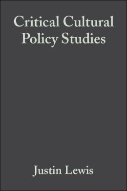 Critical Cultural Policy Studies: A Reader