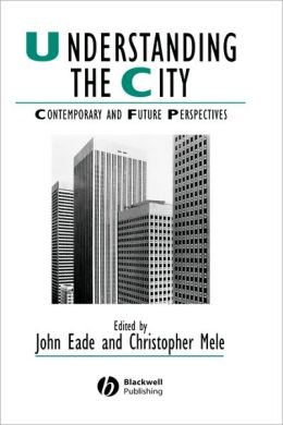 Understanding the City: Contemporary and Future Perspectives