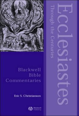 Ecclesiastes Through the Centuries
