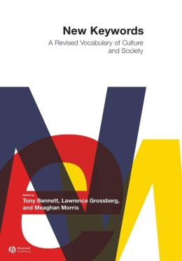 New Keywords: A Revised Vocabulary of Culture and Society
