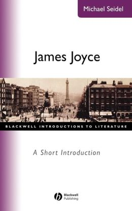 James Joyce: A Short Introduction