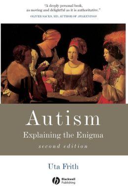 Autism (Cognitive Development Series): Explaining the Enigma