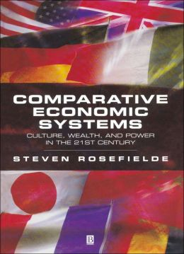 Comparative Economic Systems: An Interdiciplinary Reader