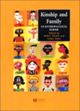 Kinship and Family: An Anthropological Reader
