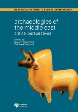 Archaeologies of the Middle East: Critical Perspectives