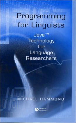 Programming for Linguists: Java Technology for Language Researchers