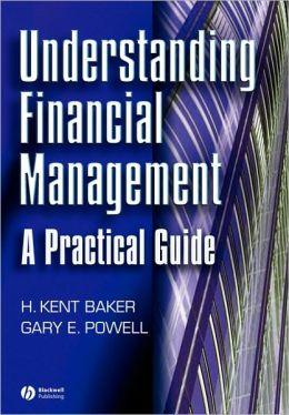 Understanding Financial Management: A Practical Guide