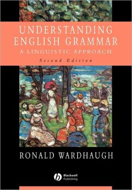 Understanding English Grammar: A Linguistic Approach: Instructor's Manual to Accompany