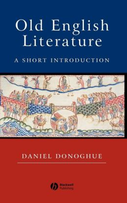 Old English Literature: A Short Introduction