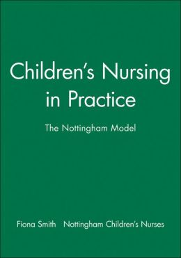 Children's Nursing in Practice: The Nottingham Model
