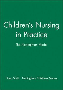 Children's Nursing in Practice: The Nottingham Model