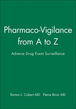 Pharmaco-Vigilance from A to Z: Adverse Drug Event Surveillance