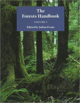The Forests Handbook, Applying Forest Science for Sustainable Management
