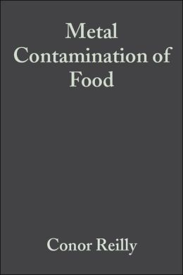 Metal Contamination of Food: Its Significance for Food Quality and Human Health