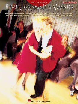 Jump, Jive, Wail & Swing: Piano / Vocal / Guitar: (Sheet Music)