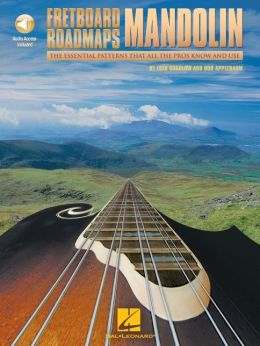 Fretboard Roadmaps - Mandolin: The Essential Patterns That All the Pros Know and Use