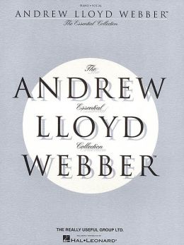 Andrew Lloyd Webber: The Essential Collection