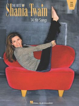 The Best of Shania Twain: 14 Hit Songs (Piano/Vocal/Guitar Artist Songbook)