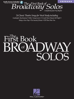 The First Book of Broadway Solos: Soprano