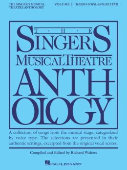 The Singer's Musical Theatre Anthology: Mezzo-Soprano and Belter