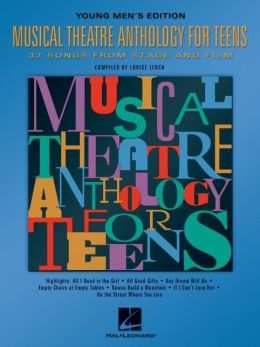 Musical Theatre Anthology for Teens: Young Men's Edition