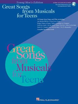 Great Songs from Musicals for Teens: Young Men's Edition
