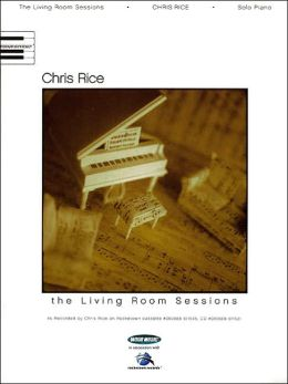 Chris Rice - the Living Room Sessions