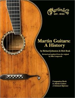 Martin Guitars: A History, Book One