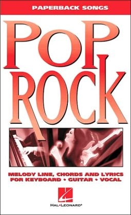 Pop Rock - Melody Line, Chords and Lyrics for Keyboard/Guitar/Vocal