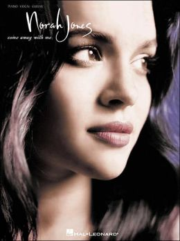 Norah Jones: Come Away with Me (Artist Songbooks Series)