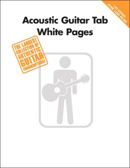 Acoustic Guitar Tab White Pages (Style Collections Series)