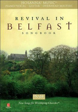 Revival in Belfast Songbook