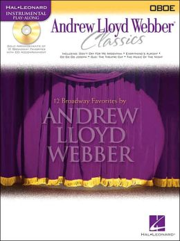 Andrew Lloyd Webber Classics - Oboe: Oboe Play-Along Book/CD Pack