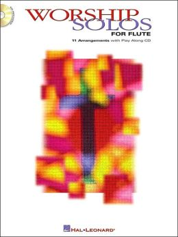 Worship Solos For Flute ( Worship Solo Series)
