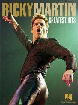 Ricky Martin Greatest Hits: Piano - Vocal - Guitar
