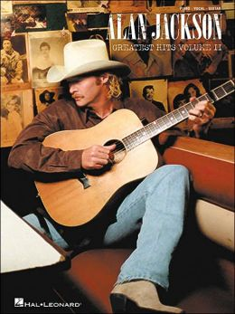 Alan Jackson Greatest Hits Volume