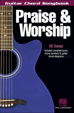 Praise and Worship - Guitar Chord Songbook