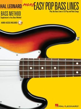 More Easy Pop Bass Lines - Play the Bass Lines of 20 Pop and Rock Songs
