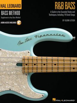 R&B Bass - Hal Leonard Bass Method Stylistic Supplement