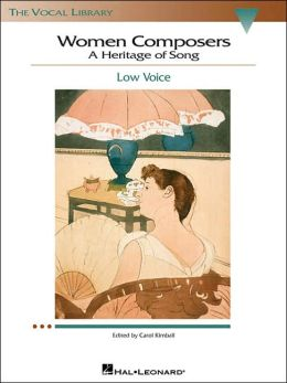 Women Composers - A Heritage of Song: The Vocal Library Low Voice