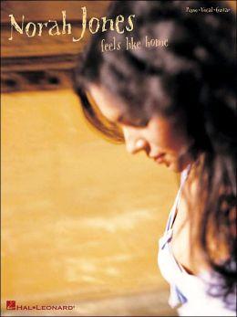 Norah Jones - Feels Like Home: Piano/Vocal/Guitar