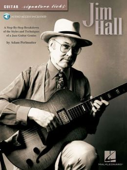 Jim Hall - Guitar Signature Licks Cd/pkg