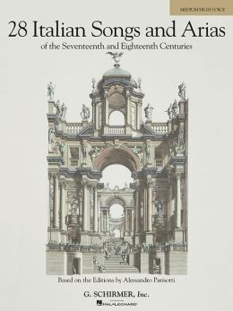 Italian Songs and Arias of the 17th and 18th Centuries - Medium High